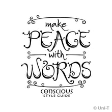 make-peace-with-words-straight-cut-t-shirt-organic-bamboo-and-cotton