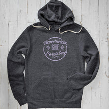 Nevertheless She Persisted Unisex Hoodie Uni-T