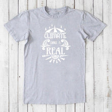 CLIMATE CHANGE is REAL T-Shirt | Anti Trump Shirt | Political Shirt