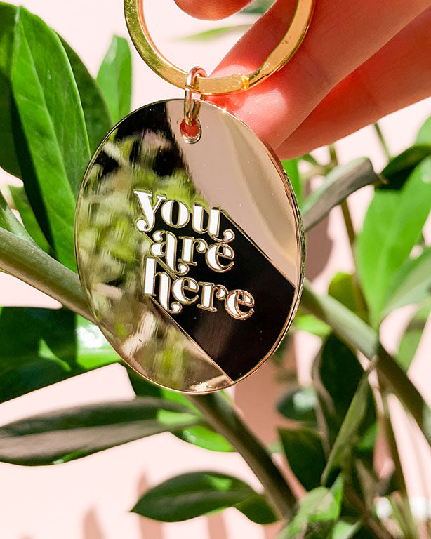 You Are Here Hard Enamel Keychain