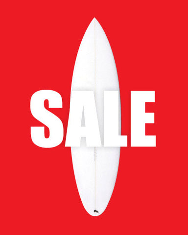MASSIVE BOARD SALE ON NOW!