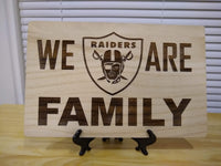 We are Raiders Family Sign