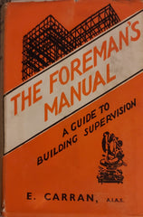 The Foreman Manual: A Guide to Building Supervision