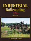 Industrial Railroading in Color  Vol. 1 LAST FEW COPIES