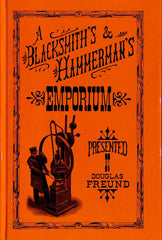 A Blacksmith's and Hammerman's Emporium