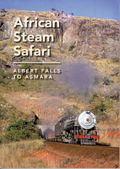 African Steam Safari  Albert Falls to Asmara