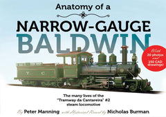 Anatomy of a Narrow Gauge Baldwin - SECOND PRINTING!