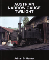 Austrian Narrow Gauge Twilight