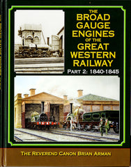 The Broad Gauge Engines of the Great Western Railway Part 2: 1840-1845