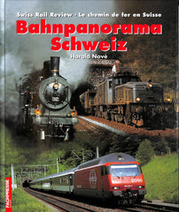 Swiss Rail Review - Bahnpanorama Schweiz