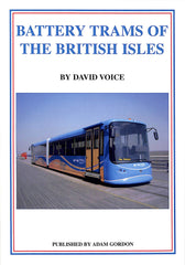 Battery Trams of The British Isles