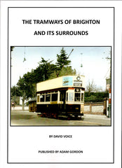 The Tramways of Brighton and its Surrounds