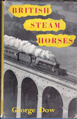 British Steam Horses - George Dow - Second hand