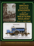 The Broad Gauge Engines of the Great Western Railway  Part1: 1837-1840