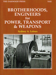 Brotherhoods, Engineers for Power, Transport & Weapons