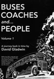 Buses, Coaches and... People  Volume 1