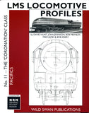 LMS Locomotive Profile No. 11 The 'Coronation' Class Pacifics