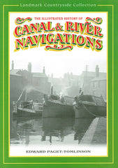 The Illustrated History of Canal & River Navigations
