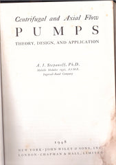 Centrifugal and Axial Flow Pumps - Theory, Design, And Application - A J Stepanoff - Second Hand