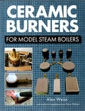 Ceramic Burners for Model Steam Boilers