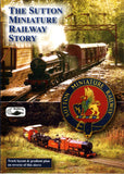 The Sutton Miniature Railway Story • DVD • 45 mins.
