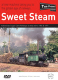 DVD Sweet Steam - Indonesian Sugar Cane Railways as they were  1984 & 1991 • 86 mins • Colour • Stereo Sound