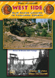 West Side - slim gauge logging in Tuolumne County • DVD • 70 mins • colour and B&W • dubbed sound