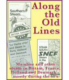 DVD Along the Old Lines • [App 95 mins] • BARGAIN PRICE!