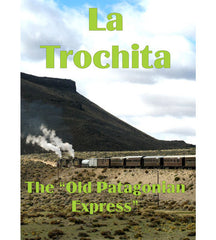 La Trochita · 115 mins · DVD