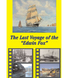 "The Last Voyage of the ""Edwin Fox"" · 40 mins · B&W and colour · DVD"