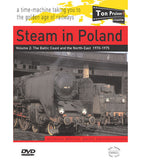 DVD Steam in Poland Vol. 2 The Baltic Coast and the North East  1970-1975