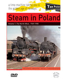 Steam in Poland Volume 1: The North-West  1969-1985 57 mins · B&W and colour · Stereo Sound ·