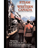 Steam in Western Canada • DVD • 115 mins