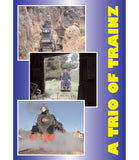A Trio of Trainz • 132 mins • colour • DVD