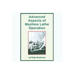 Advanced Aspects of Machine Lathe Operation 120 mins DVD