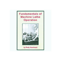 Fundamentals of Machine Lathe Operation NEW version 95 mins DVD