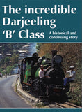 The incredible Darjeeling 'B' Class