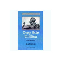 Deep Hole Drilling 1910, 1926 & 1927