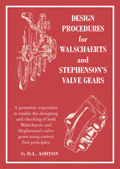 Design Procedures for Walschaerts' and Stephenson's Valve Gears  DIGITAL EDITION