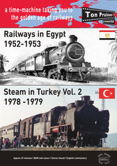 Railways in Egypt 1952-1953 & Steam in Turkey Vol. 2 1978-1979
