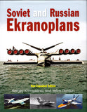Soviet and Russian Ekranoplans - new expanded edition