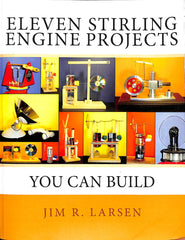 Eleven Stirling Engine Projects:  You can Build - Damaged