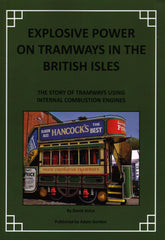 Explosive Power on Tramways in the British Isles