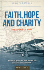 Faith, Hope and Charity - the defence of Malta