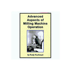 Advanced Aspects of Milling Machine Operation 120 mins  DVD