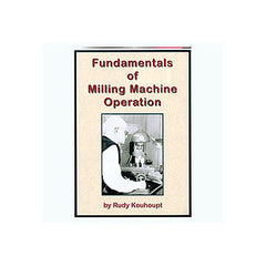 Fundamentals of Milling Machine Operation (previously titled Rudy Kouhoupt on Milling) 120 mins DVD