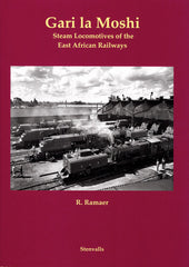 Gari la Moshi - Steam locomotives of the East African Railways