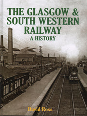 The Glasgow & South Western Railway - a History