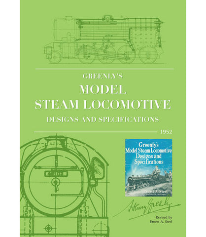 Greenly's Model Steam Locomotive Designs and Specifications