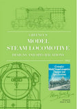 Greenly's Model Steam Locomotive Designs and Specifications  DIGITAL EDITION